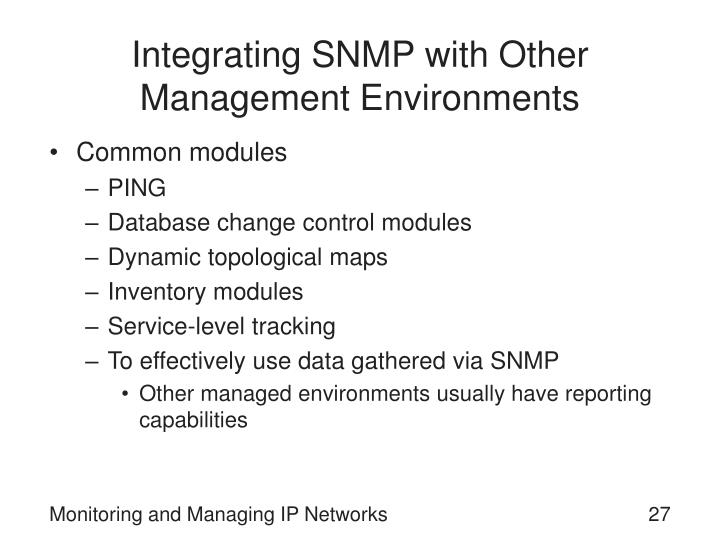 Integrating SNMP with Other Management Environments