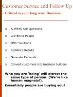 customer service and follow up critical to your long term business