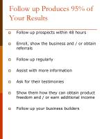follow up produces 95 of your results