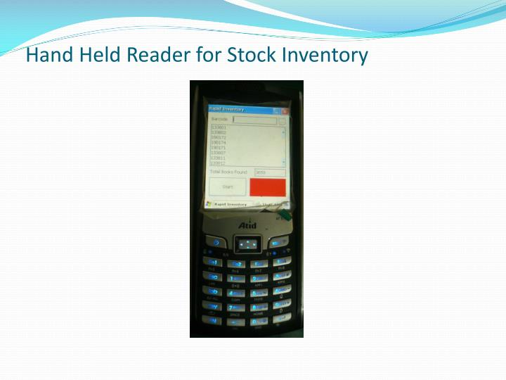 Hand Held Reader for Stock Inventory