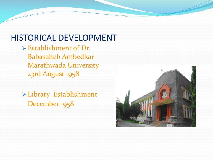 HISTORICAL DEVELOPMENT