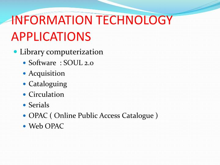 INFORMATION TECHNOLOGY APPLICATIONS