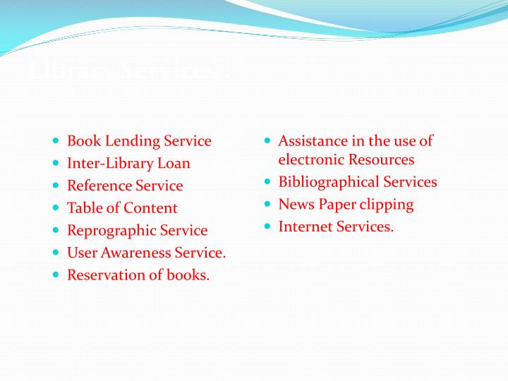 Library Services :