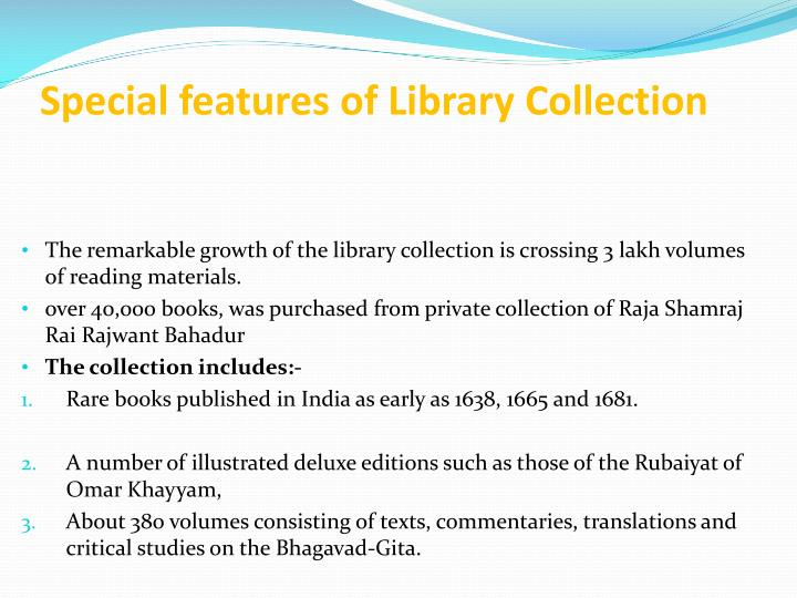 Special features of Library Collection