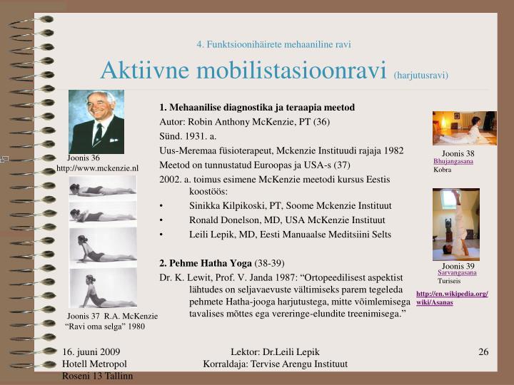 4. Funktsioonihäirete mehaaniline ravi