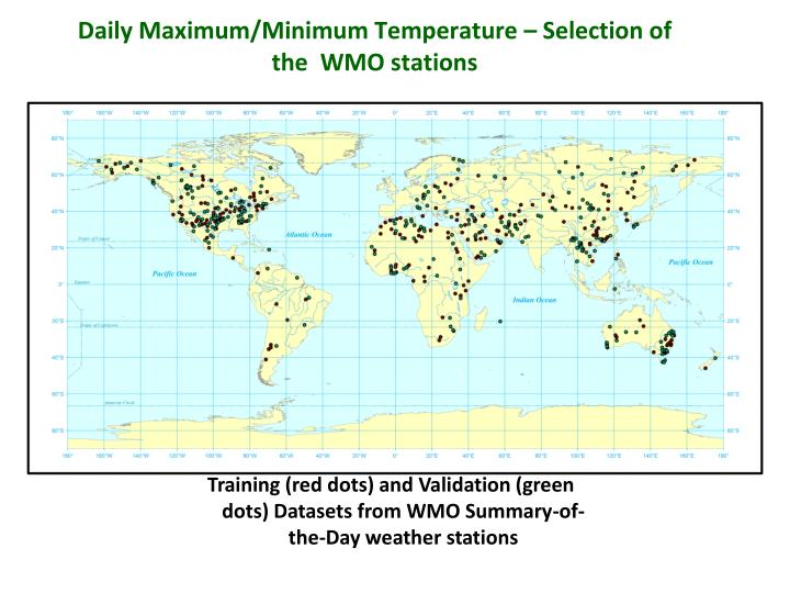 Daily Maximum/Minimum Temperature – Selection of the  WMO stations