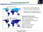 pre screening input tb