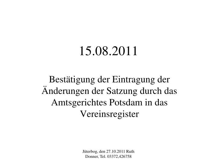 15.08.2011