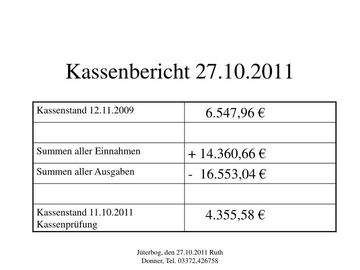 Kassenbericht 27.10.2011