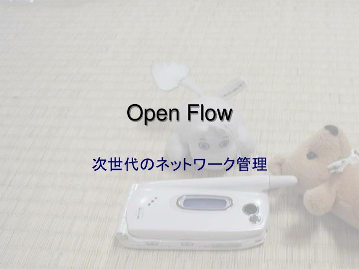 Open Flow
