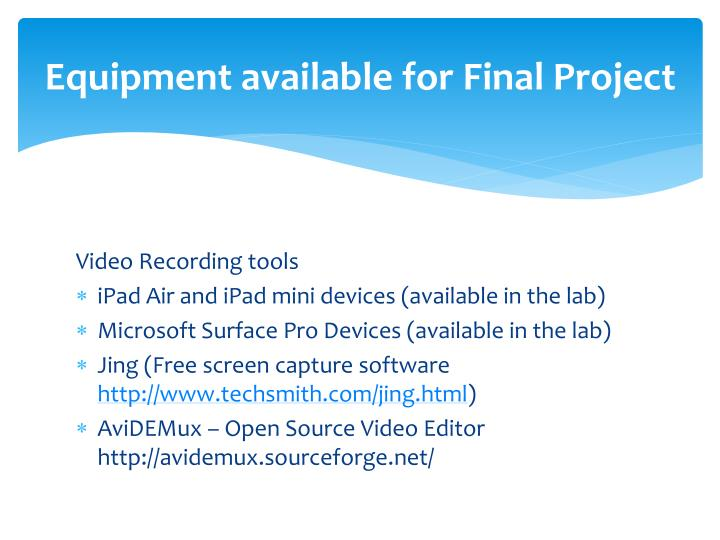 Equipment available for Final Project