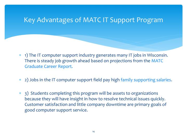 Key Advantages of MATC IT Support Program