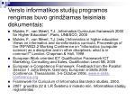 verslo informatikos studij programos rengimas buvo grind iamas teisiniais dokumentais