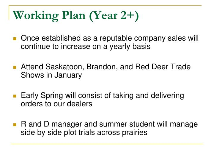 Working Plan (Year 2+)