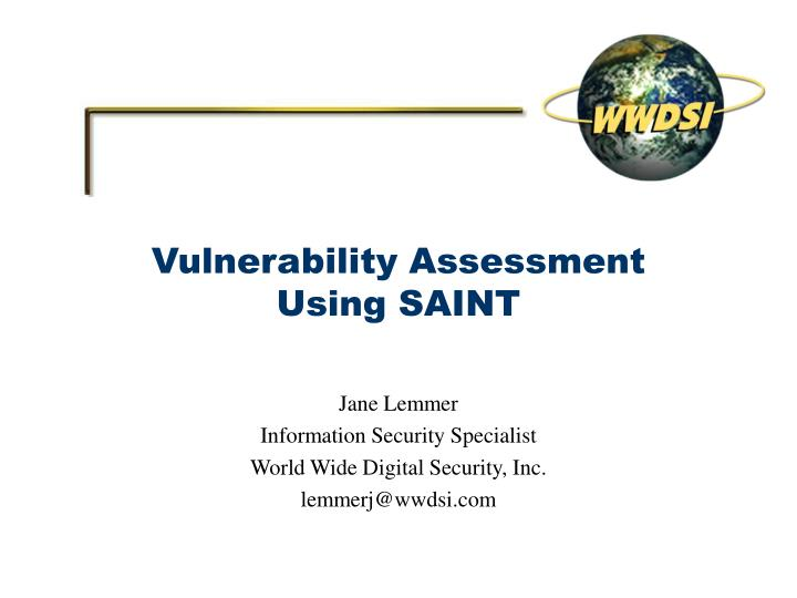 Vulnerability assessment using saint