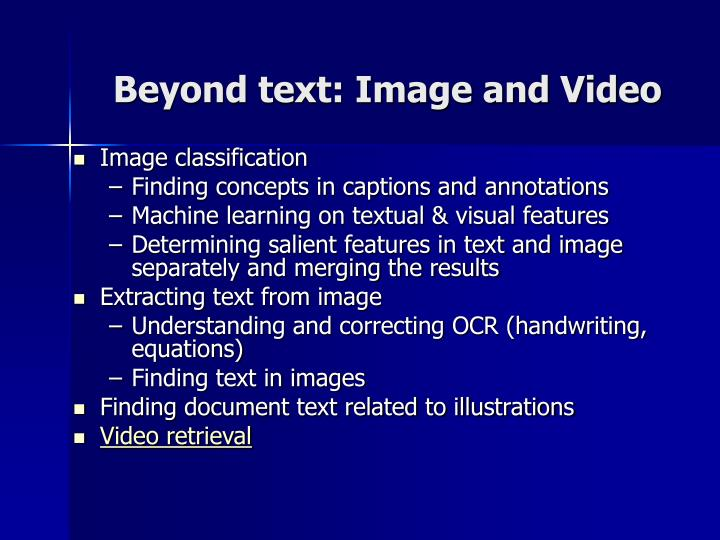 Beyond text: Image and Video