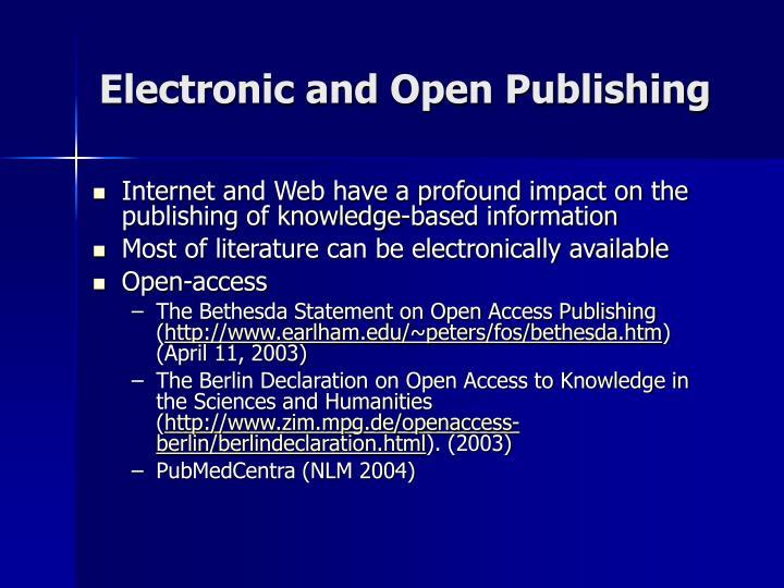 Electronic and Open Publishing