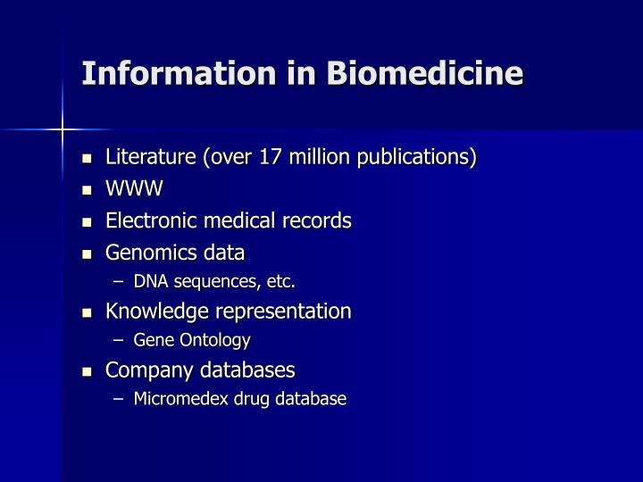 Information in Biomedicine