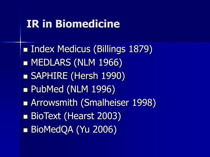IR in Biomedicine