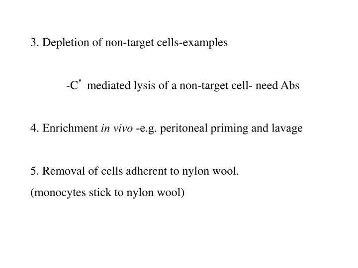 3. Depletion of non-target cells-examples