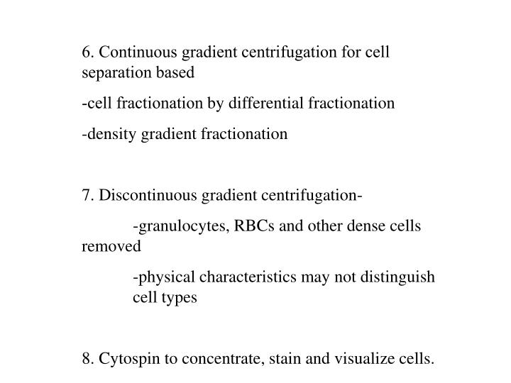 6. Continuous gradient centrifugation for cell separation based