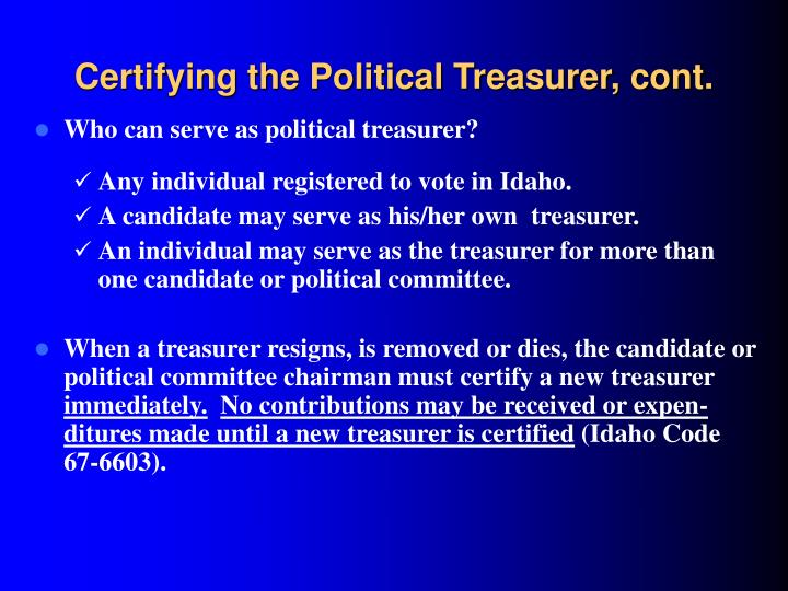 Certifying the Political Treasurer, cont.