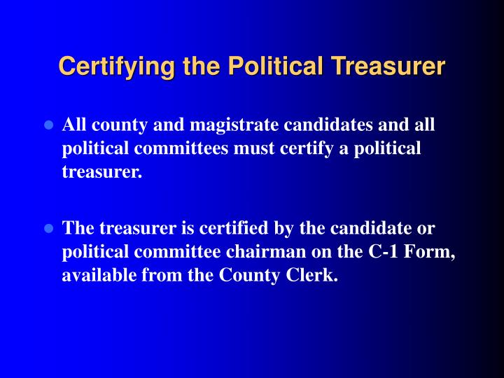 Certifying the Political Treasurer