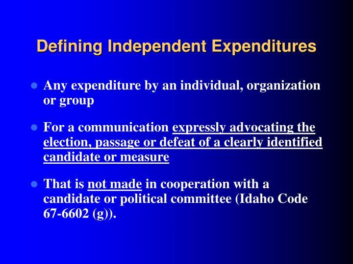 Defining Independent Expenditures