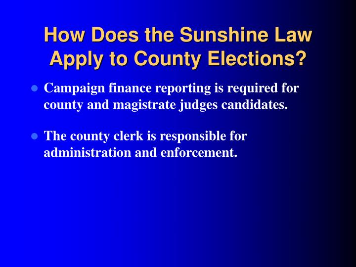 How Does the Sunshine Law Apply to County Elections?
