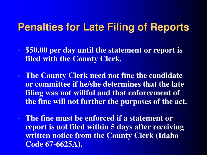 Penalties for Late Filing of Reports