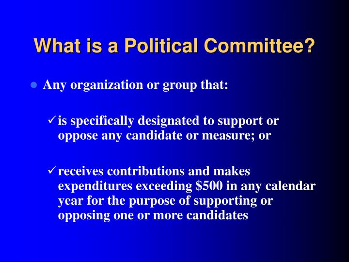 What is a Political Committee?