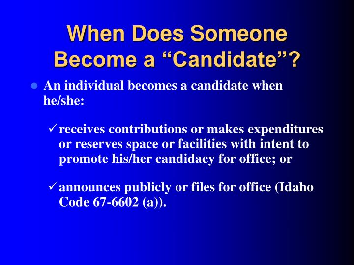 "When Does Someone Become a ""Candidate""?"