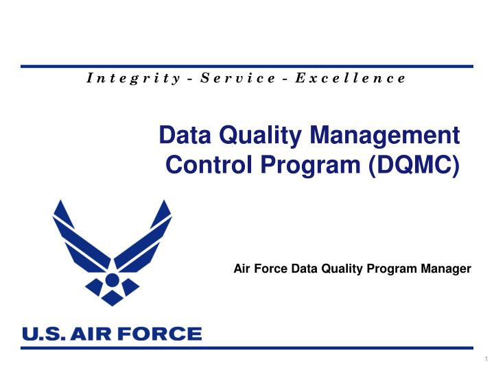 Data quality management control program dqmc