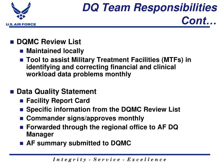DQ Team Responsibilities Cont…