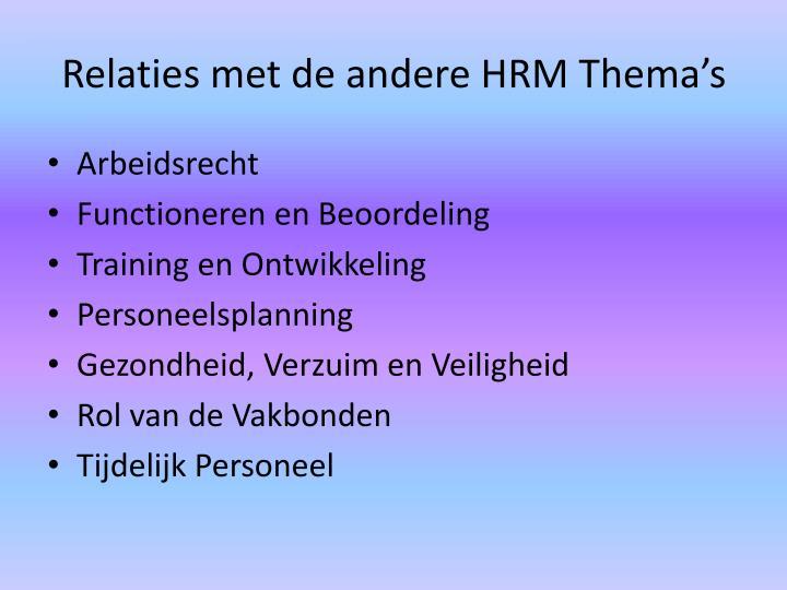 Relaties met de andere HRM Thema's