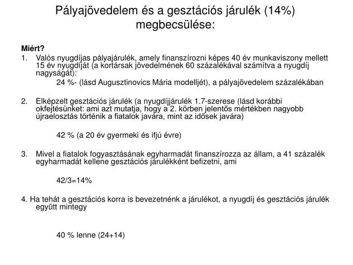 Plyajvedelem s a gesztcis jrulk (14%) megbecslse: