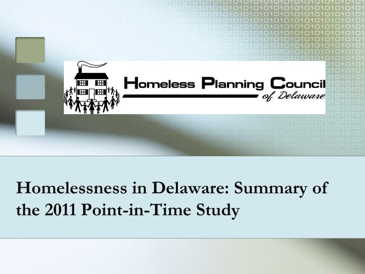 homelessness in delaware summary of the 2011 point in time study