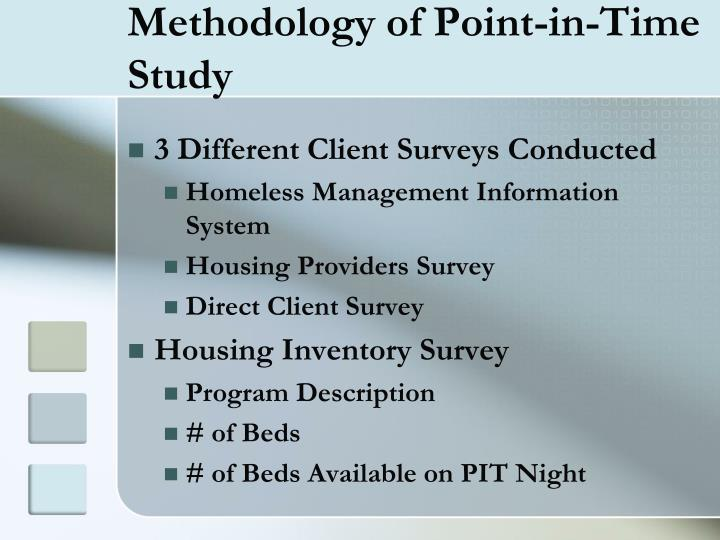 Methodology of Point-in-Time Study