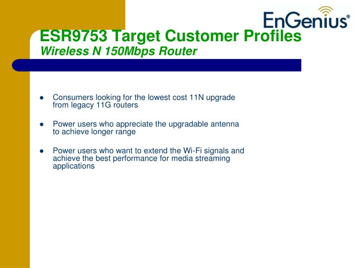 ESR9753 Target Customer Profiles