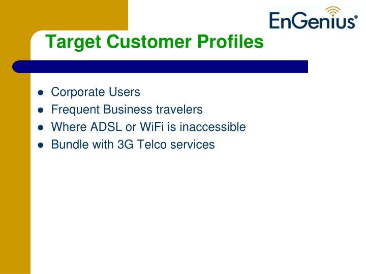 Target Customer Profiles