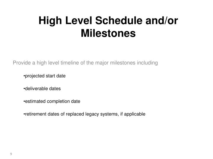 Provide a high level timeline of the major milestones including