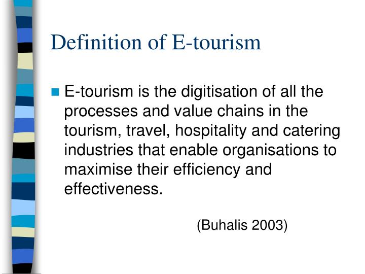 Definition of E-tourism