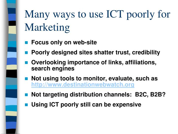 Many ways to use ICT poorly for Marketing