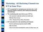 marketing all marketing channels use ict in some ways