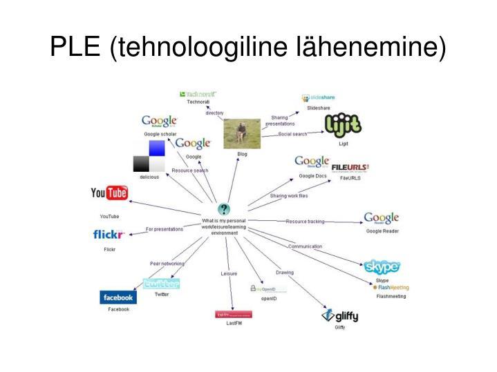 PLE (tehnoloogiline lähenemine)