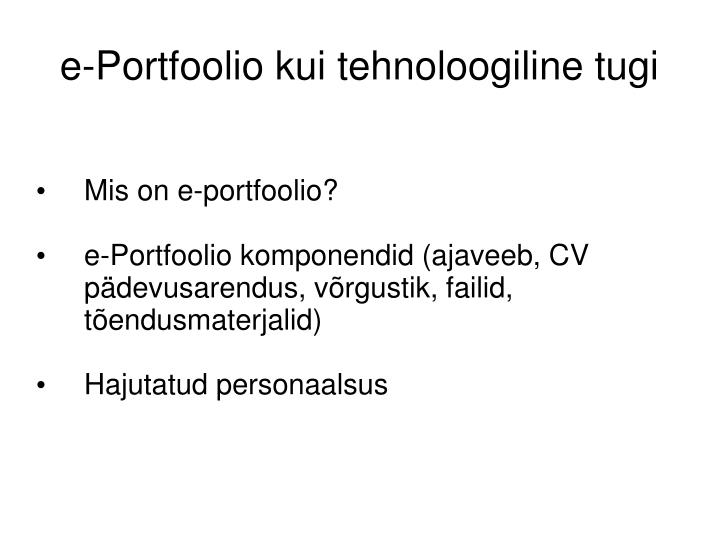 Mis on e-portfoolio?