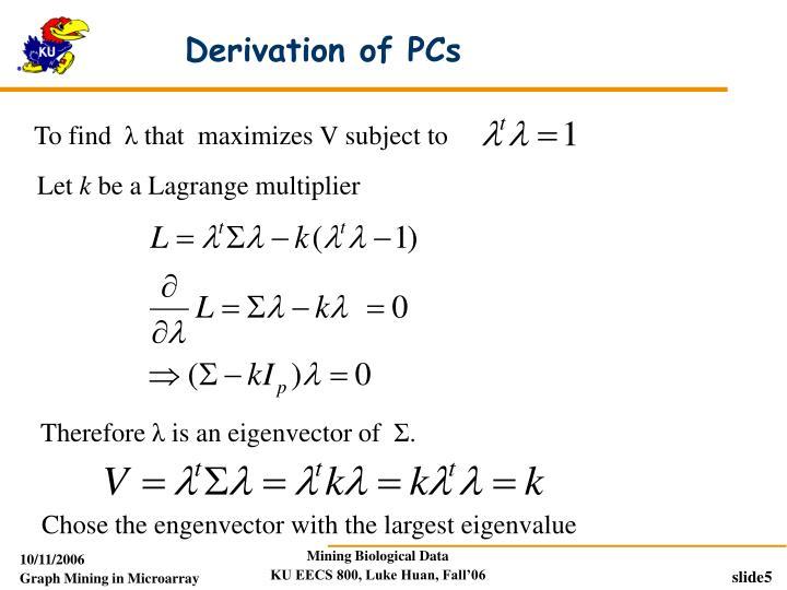Derivation of PCs