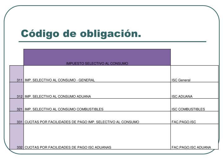 Código de obligación.