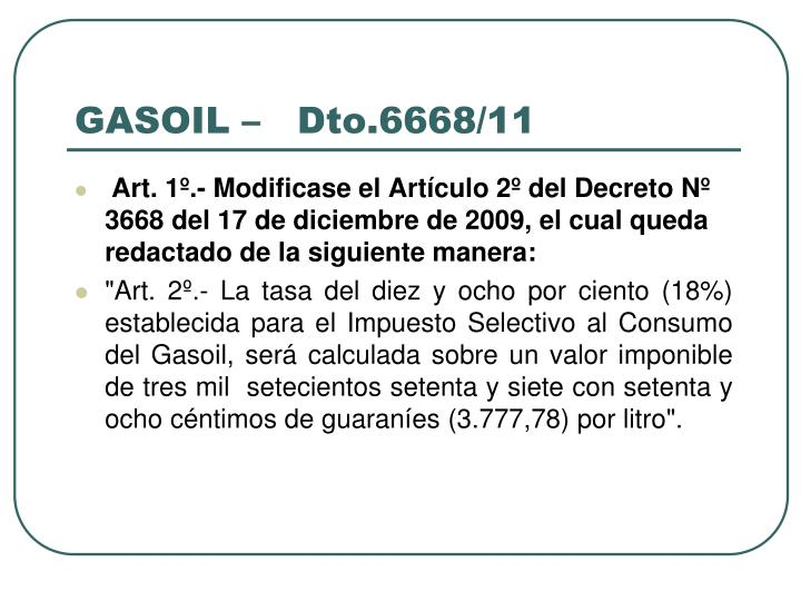 GASOIL –   Dto.6668/11