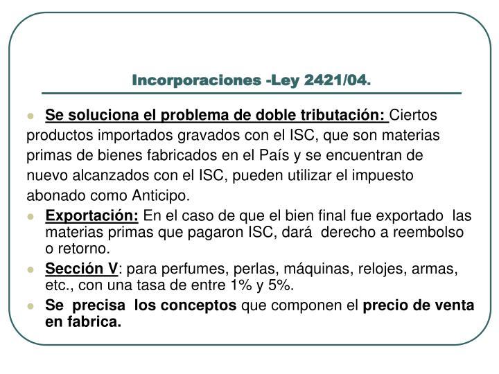 Incorporaciones -Ley 2421